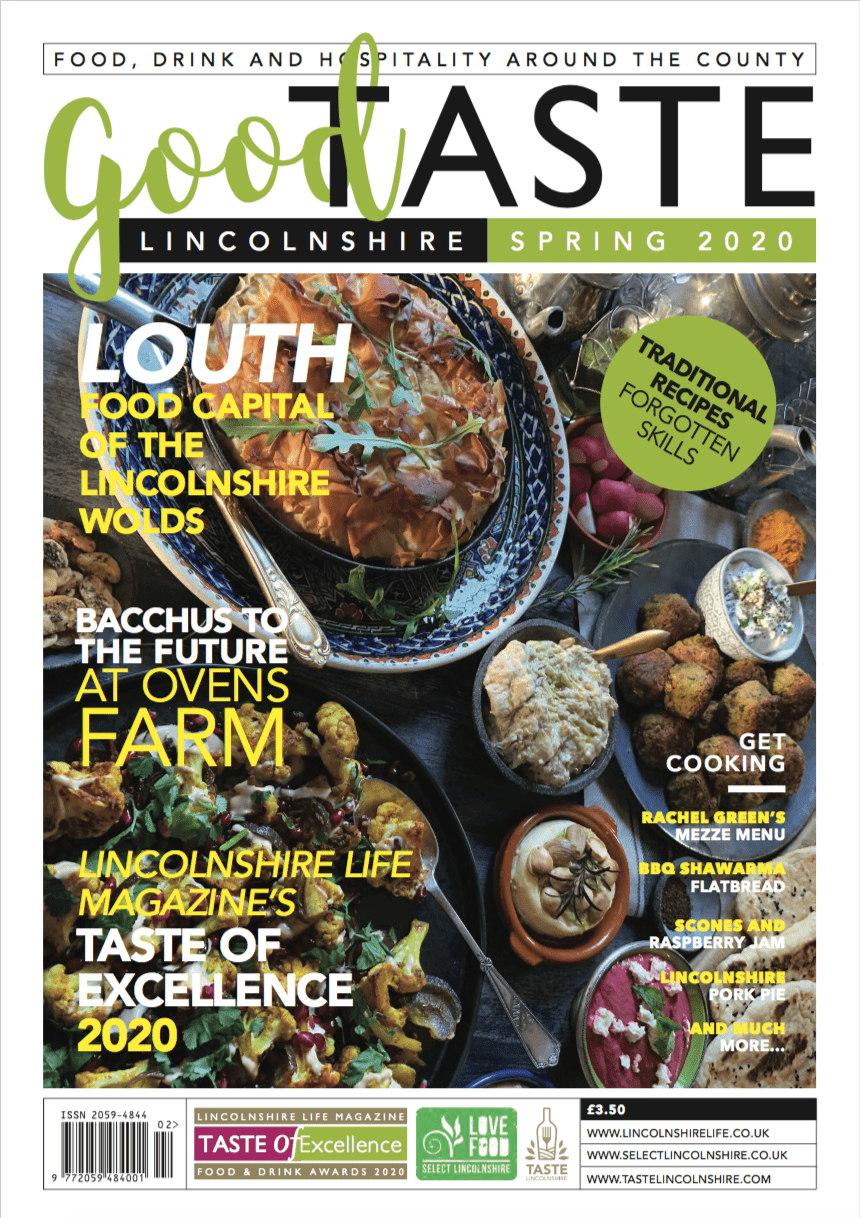 Good Taste Lincolnshire Magazine, Spring 2020 Front Cover